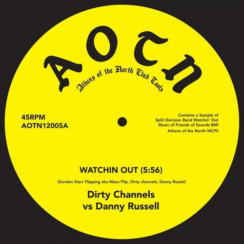 Watchin Out (Dirty Channels vs. Danny Russell)