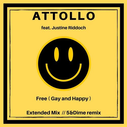 Free (Gay and Happy) feat. Justine Riddoch