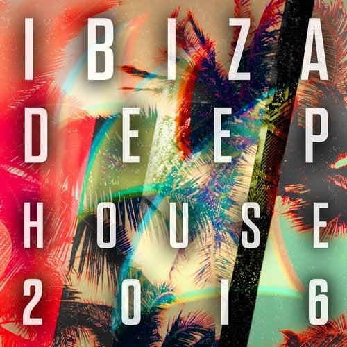 Ibiza Deep House 2016