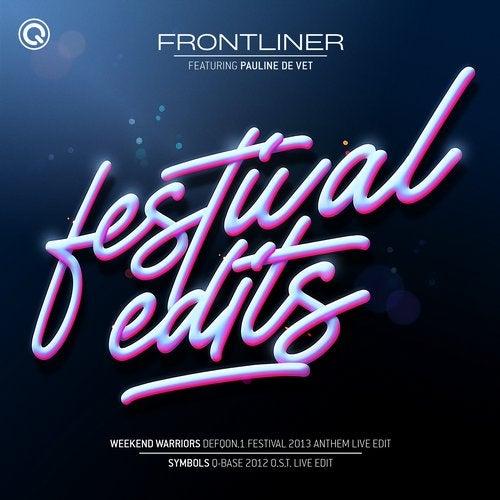 Frontliner - Festival Edits