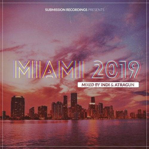 SUBMISSION RECORDINGS PRESENTS:MIAMI 2019