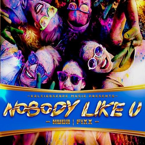 Nobody Like U