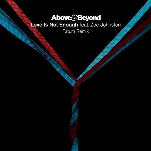 Love Is Not Enough feat. Zoë Johnston