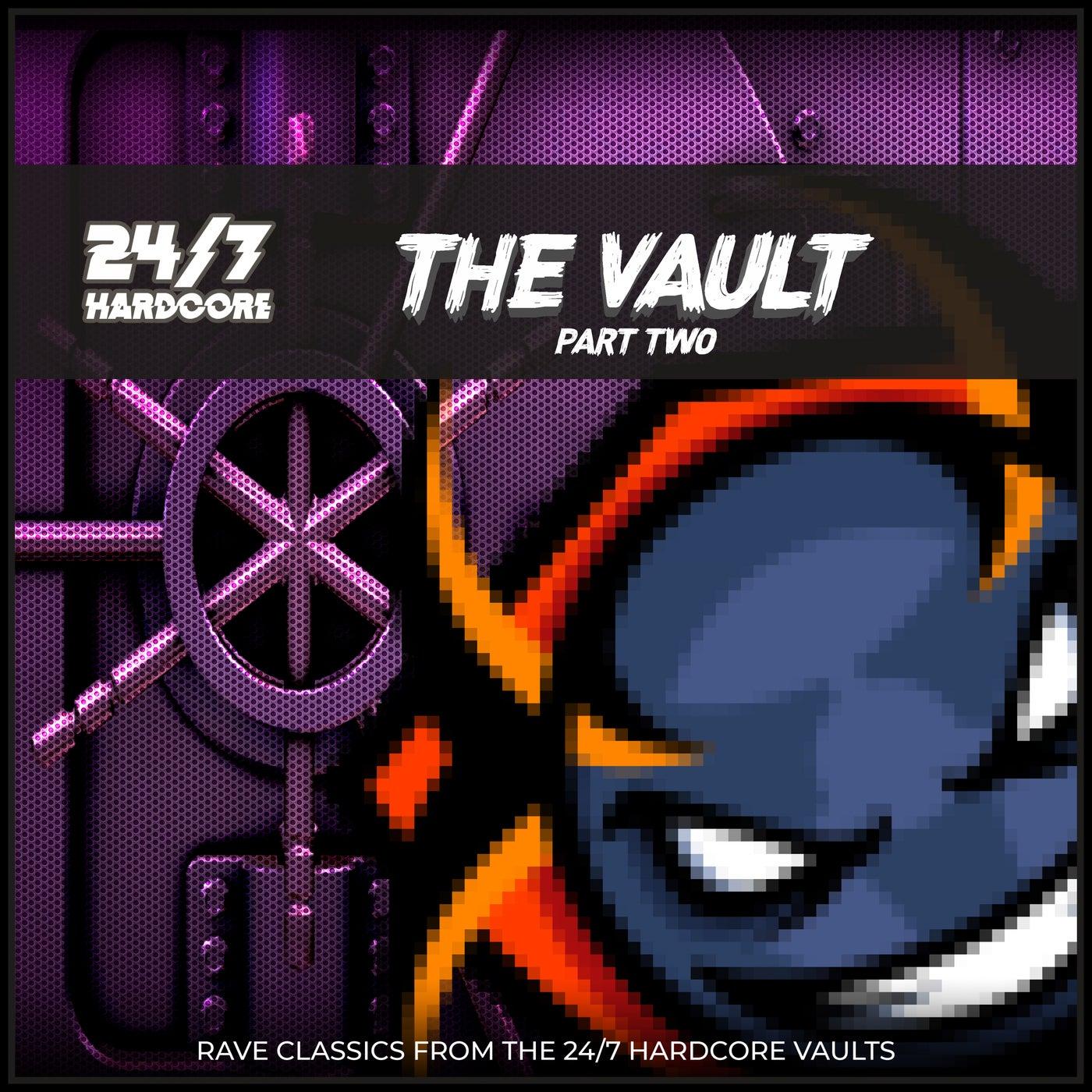24/7 Hardcore: The Vault, Pt. 2
