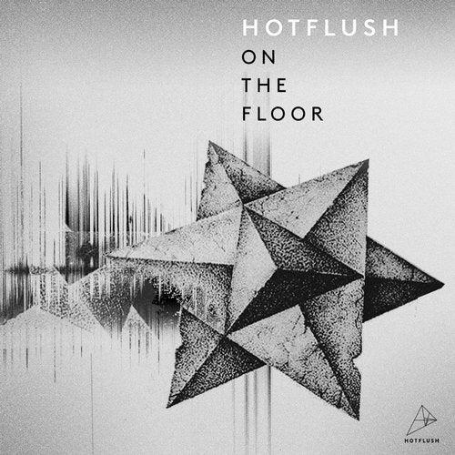 Hotflush on the Floor