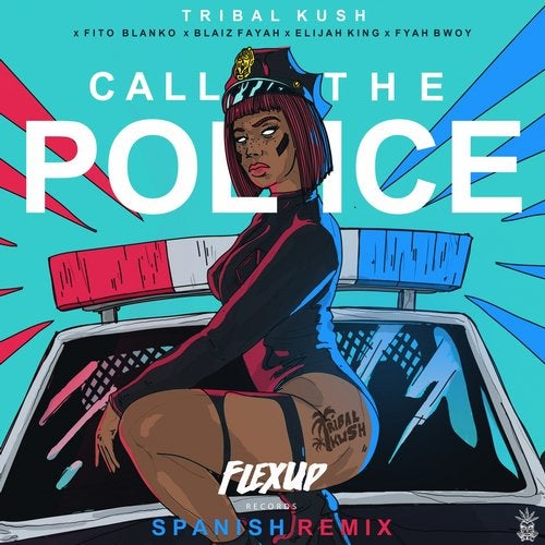 Call the Police feat. Blaiz Fayah, Fyah Bwoy