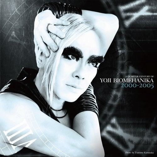A Quarter Century Of Yoji Biomehanika [The Era of Hard Dance 2000-2005]