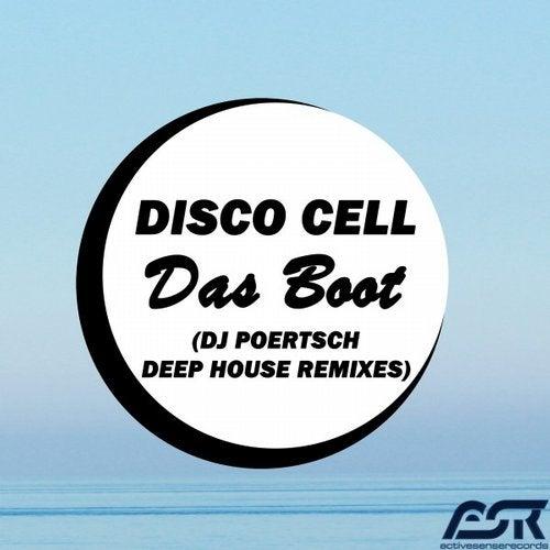 Das Boot (DJ Poertsch Deep House Remixes)
