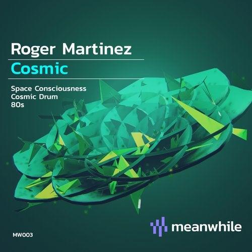 Roger Martinez - Cosmic Drum (Original Mix) [2020]
