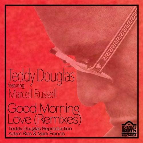Good Morning Love (Remixes)