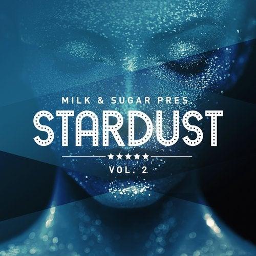 Milk & Sugar Pres. Stardust, Vol. 2 MSRCD073 FLAC