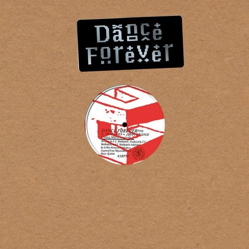 Presents: Dance Forever