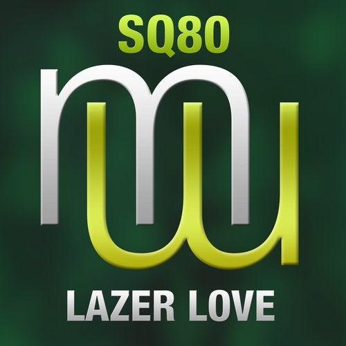 Lazer Love (Fonzerelli Remix)