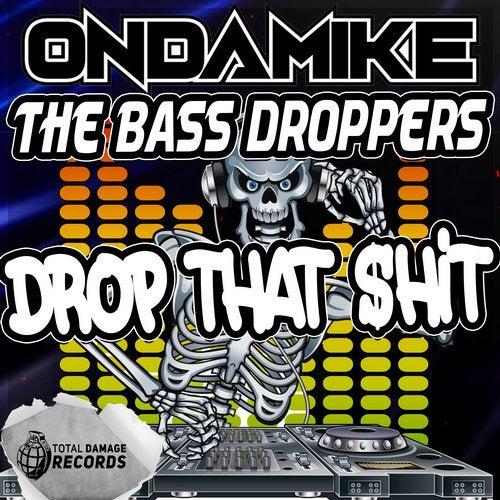 Drop That $hit