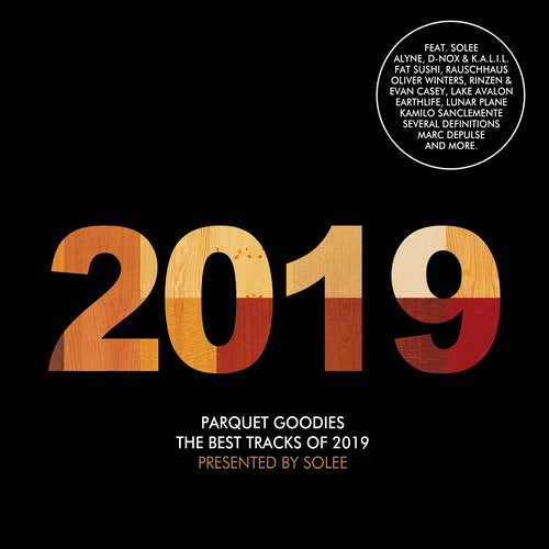 Parquet Goodies 2019 - Pres. by Solee