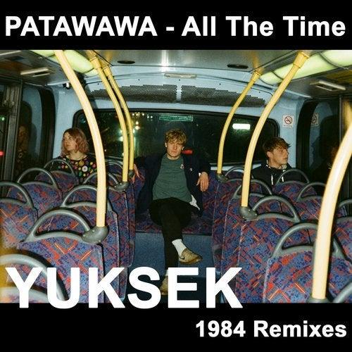 All the Time (Yuksek 1984 Remixes)