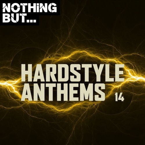Nothing But... Hardstyle Anthems, Vol. 14