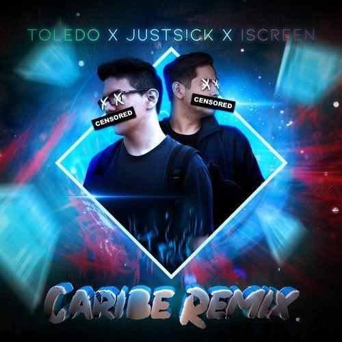 Caribe (JustS!ck & IScreen Remix)