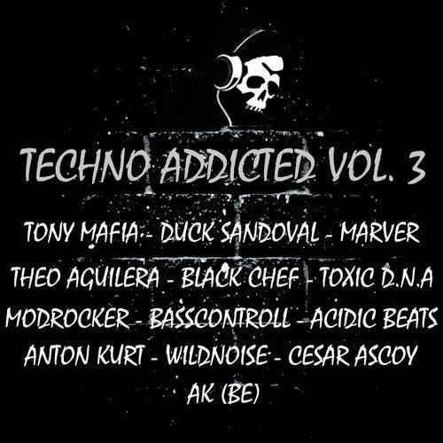 Techno Addicted Vol. 3