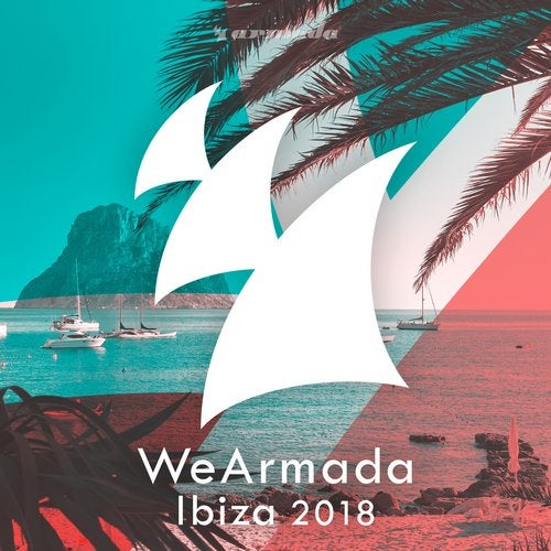 WeArmada Ibiza 2018 - Armada Music - Extended Versions
