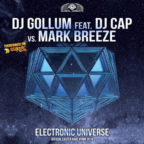 DJ Gollum feat. DJ Cap vs. Mark Breeze - Electronic Universe (Official Easter Rave Hymn 2k18)
