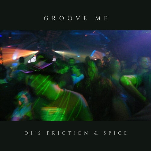 Groove Me (Twenty Fifth Anniversary Remix Edition)