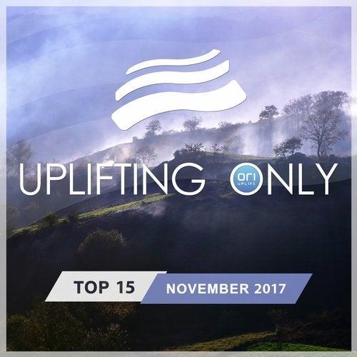 Uplifting Only Top 15: November 2017
