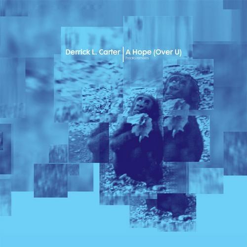A Hope (Over U) (Freaks Remixes)