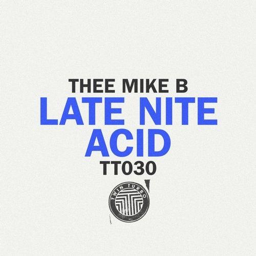 Twin Turbo 030 - Late Nite Acid EP