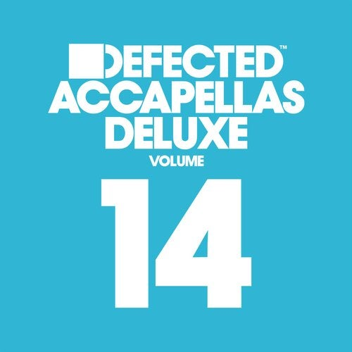 Defected Accapellas Deluxe Volume 14