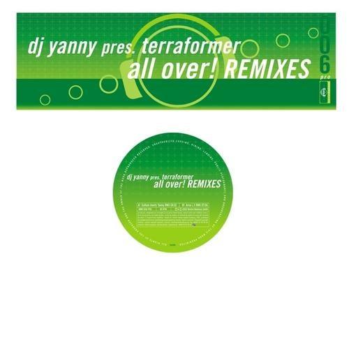DJ Yanny pres. Terraformer - All Over!