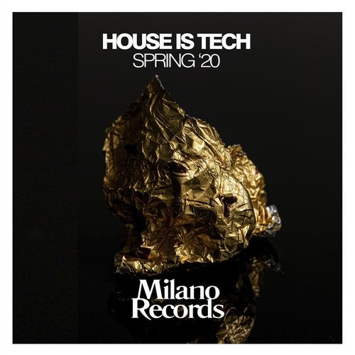 House Is Tech Spring '20