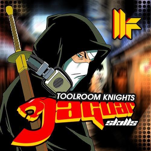 Toolroom Knights: Mixed By Jaguar Skills