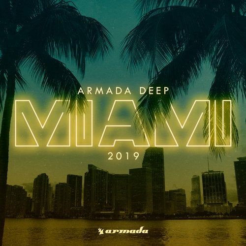 Armada Deep - Miami 2019 - Extended Versions