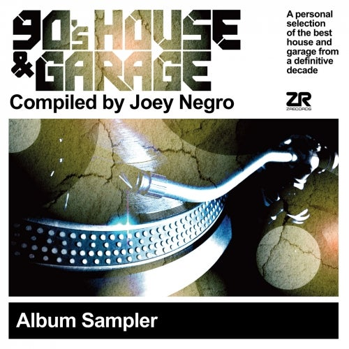 90's House & Garage Compiled By Joey Negro - Album Sampler