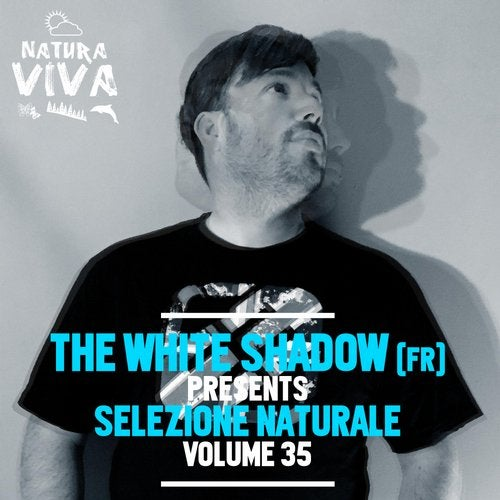 THe WHite SHadow (FR) Presents Selezione Naturale Volume 35