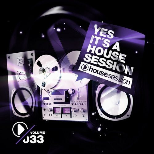 Yes, It's A Housesession - Volume 33