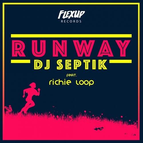 Runway feat. Richie Loop