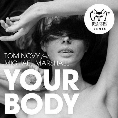 Your Body (Cat Dealers Remix)