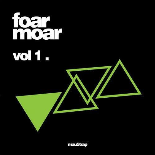 Foar Moar: Vol. 1