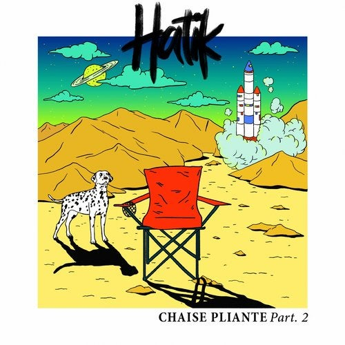Chaise Pliante Pt 3 Original Mix By Hatik On Beatport
