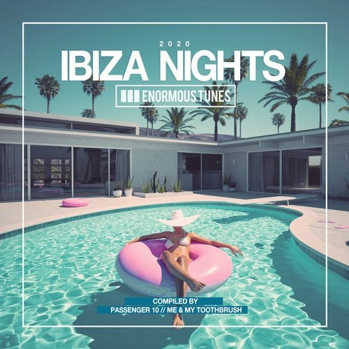 Enormous Tunes - Ibiza Nights 2020