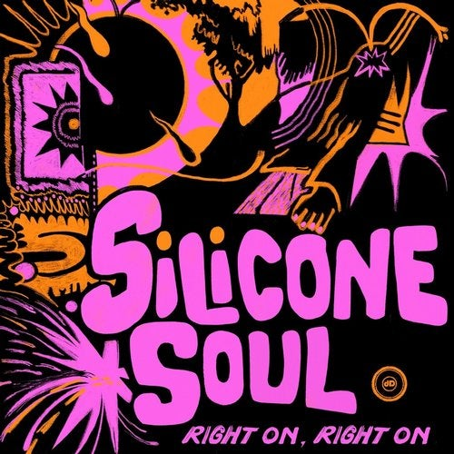 Silicone Soul - Right On Right On 2020 (Glowcast Remaster; Fango; Matthias Tanzmann Remix's)  [2020]
