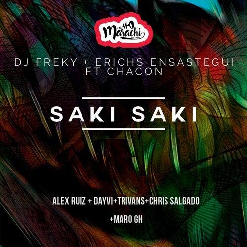 Saki Saki (Dayvi Remix) by Dj Freky, Erichs Ensastigue on