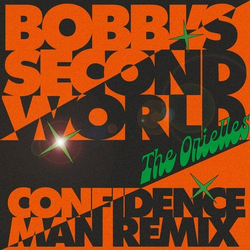 Bobbi's Second World (Confidence Man Remix)