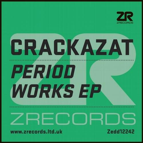 Crackazat - Period Works EP