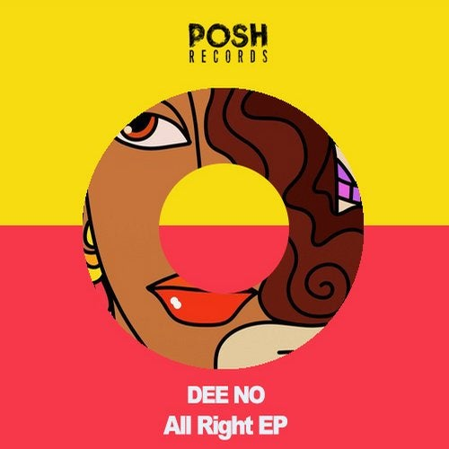 Dee No - All Right Ep
