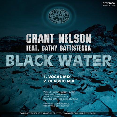 Black Water (Classic Mix) by Grant Nelson, Cathy Battistessa