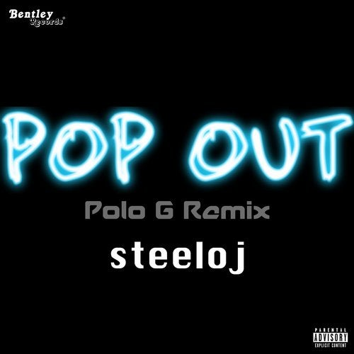 Pop Out (Polo G Remix) by Steeloj on Beatport