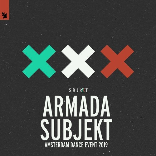 Armada Subjekt - Amsterdam Dance Event 2019